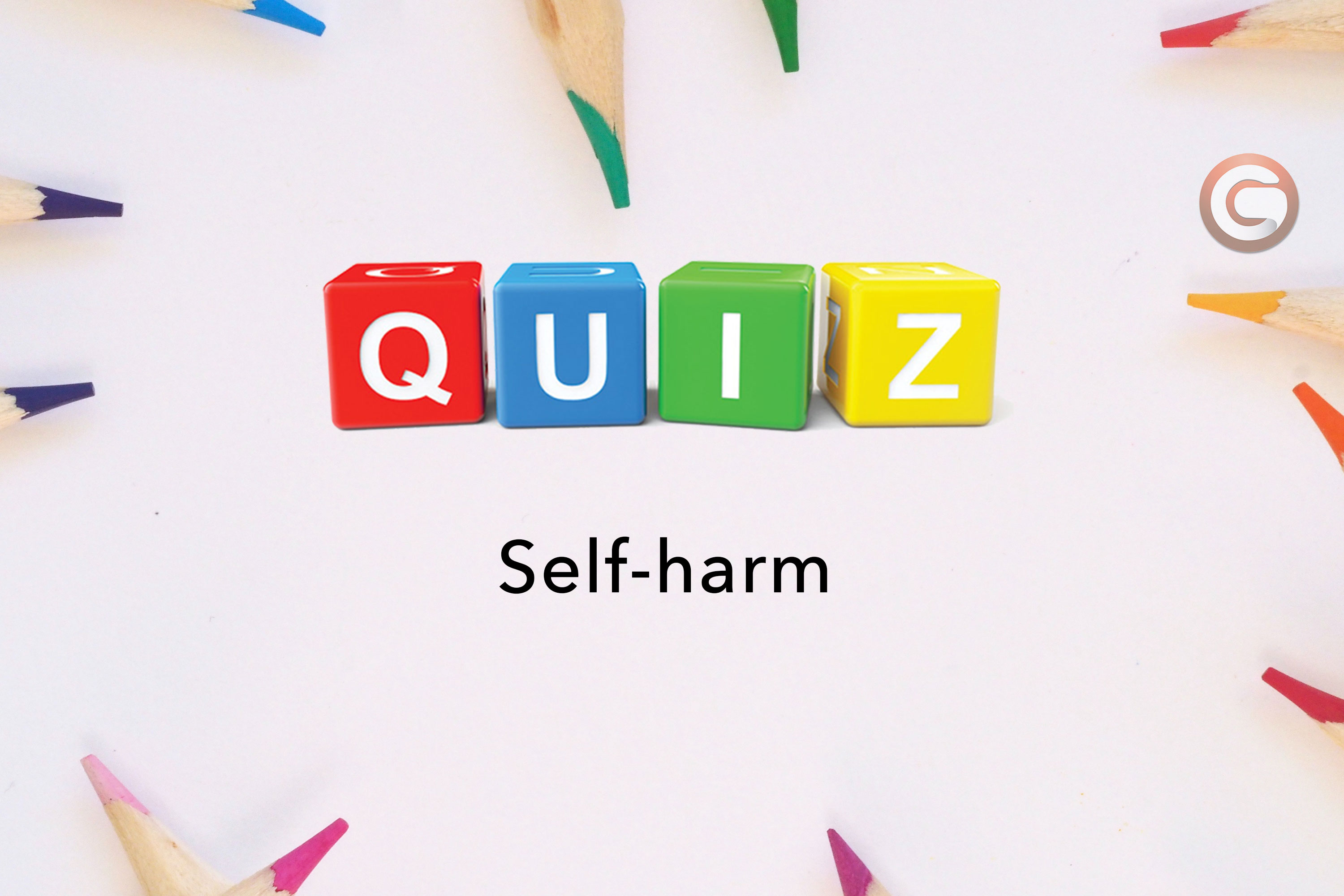 Self Harm Quiz