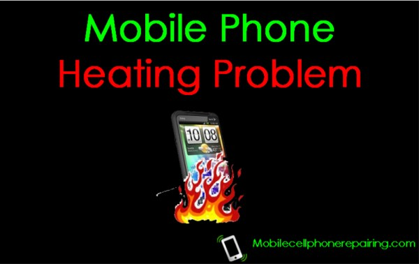 Mobile Phone Heating Problem