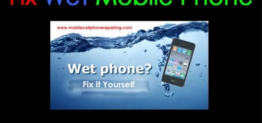 Fix Wet Mobile Phone
