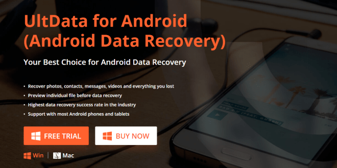 How to Recover Your Deleted Photos & Videos – Android Data Recovery