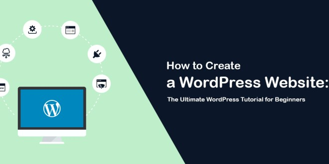 How To Create First WordPress Website: Beginners Guide