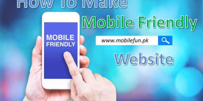 How to Make Existing Website Mobile Friendly to Take SEO Advantage