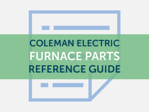 Coleman Electric Furnace Parts Quick Reference Guide  Mobile Home Repair