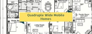 Manufactured Quadruple Wide Home