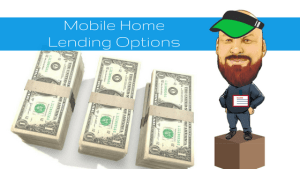 Mobile Home Lending Options