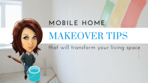 Mobile Home Makeover Tips That Will Transform Your Living Space