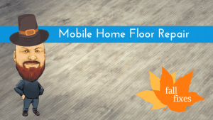 DIY: Mobile Home Floor Repair To Get It Looking Like New Again