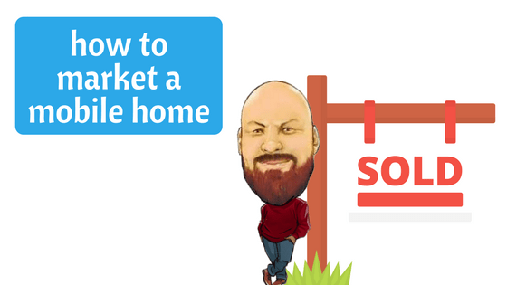 How To Market A Mobile Home - Featured Image