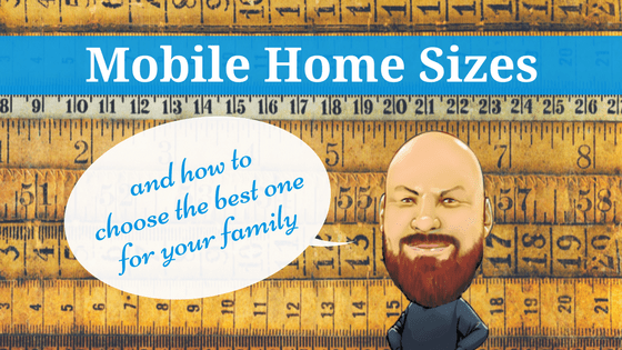 Mobile Home Sizes - Featured Image