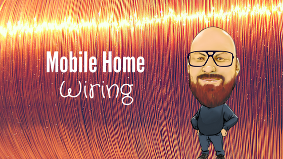 Mobile Home Wiring - Featured Image