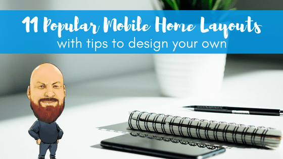 11 popular mobile home layouts with tips to design your own - Design your own manufactured home ...