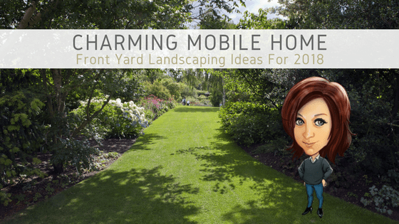 Charming Mobile Home Front Yard Landscaping Ideas For 2018 - Featured Image