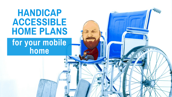 """Featured Image for """"Handicap Accessible Home Plans For Your Mobile Home"""" blog post"""