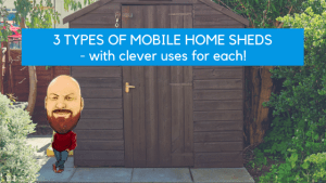 "Featured image for ""3 Types Of Mobile Home Sheds - With Clever Uses For Each!"" blog post"