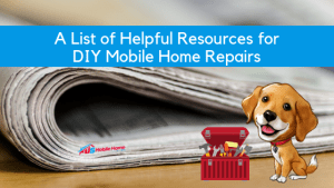 A List Of Helpful Resources For DIY Mobile Home Repairs