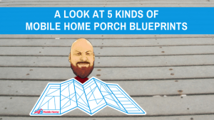 """Featured image for """"A Look At 5 Kinds Of Mobile Home Porch Blueprints"""" blog post"""