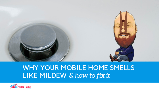 Why Your Mobile Home Smells Like Mildew & How To Fix It