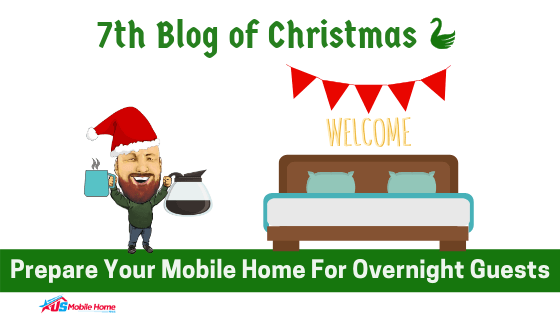 """Featured image for """"7th Blog Of Christmas: Prepare Your Mobile Home For Overnight Guests"""" blog post"""