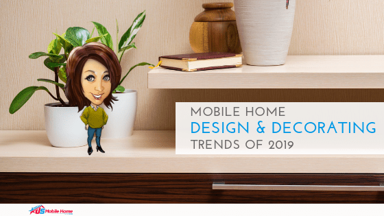 Mobile Home Design Decorating Trends Of 2019