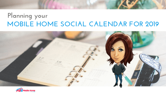 "Featured image for ""Planning Your Mobile Home Social Calendar For 2019"" blog post"