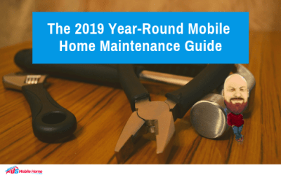 The 2019 Year-Round Mobile Home Maintenance Guide