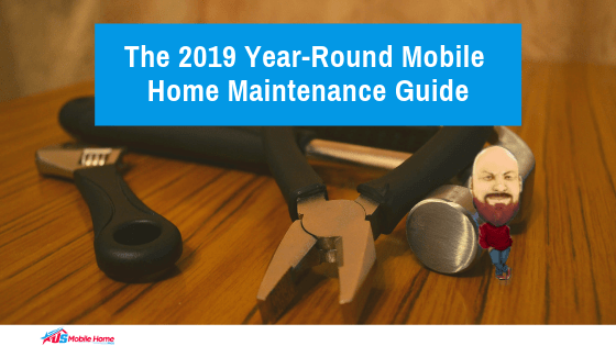 "Featured image for ""The 2019 Year-Round Mobile Home Maintenance Guide"" blog post"