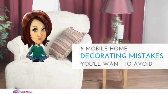 5 Mobile Home Decorating Mistakes You'll Want To Avoid