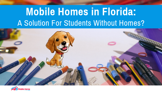 """Featured image for """"Mobile Homes In Florida: A Solution For Students Without Homes?"""" blog post"""