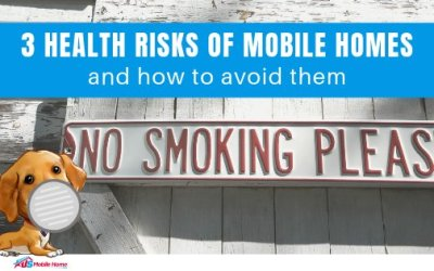 3 Health Risks Of Mobile Homes & How To Avoid Them