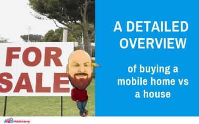 A Detailed Overview Of Buying A Mobile Home vs A House