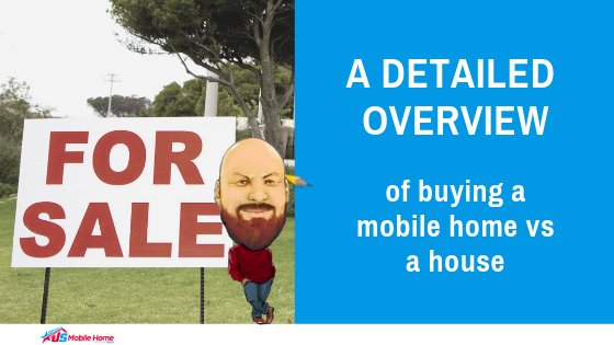 "Featured image for ""A Detailed Overview Of Buying A Mobile Home vs A House"" blog post"