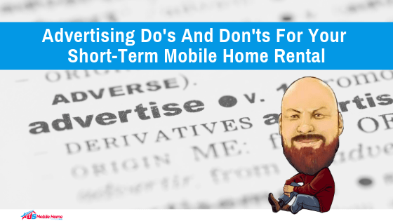 "Featured image for ""Advertising Dos And Donts For Short Term Mobile Home Rental"" blog post"