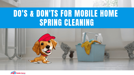 "Featured image for ""Do's & Don'ts For Mobile Home Spring Cleaning"" blog post"
