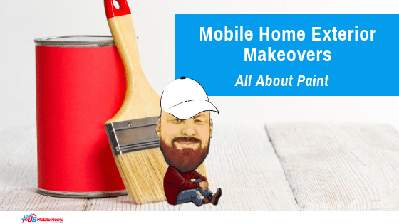 "Featured image for ""Mobile Home Exterior Makeovers _ All About Paint"" blog post"
