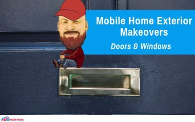 Mobile Home Exterior Makeovers | Doors & Windows