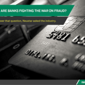 Neustar Offers Timely Solutions for Banks to Fight the War on Fraud