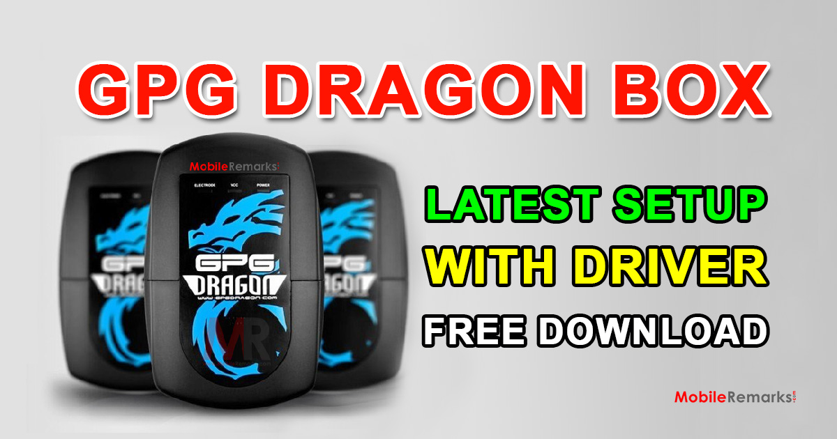 GPG Dragon Box Latest Setup With Driver Free Download