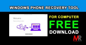 Windows Phone Recovery Tool Download for Windows
