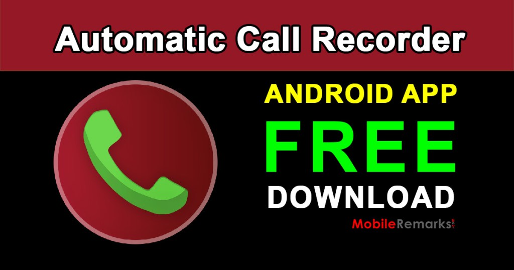 Download Automatic Call Recorder App