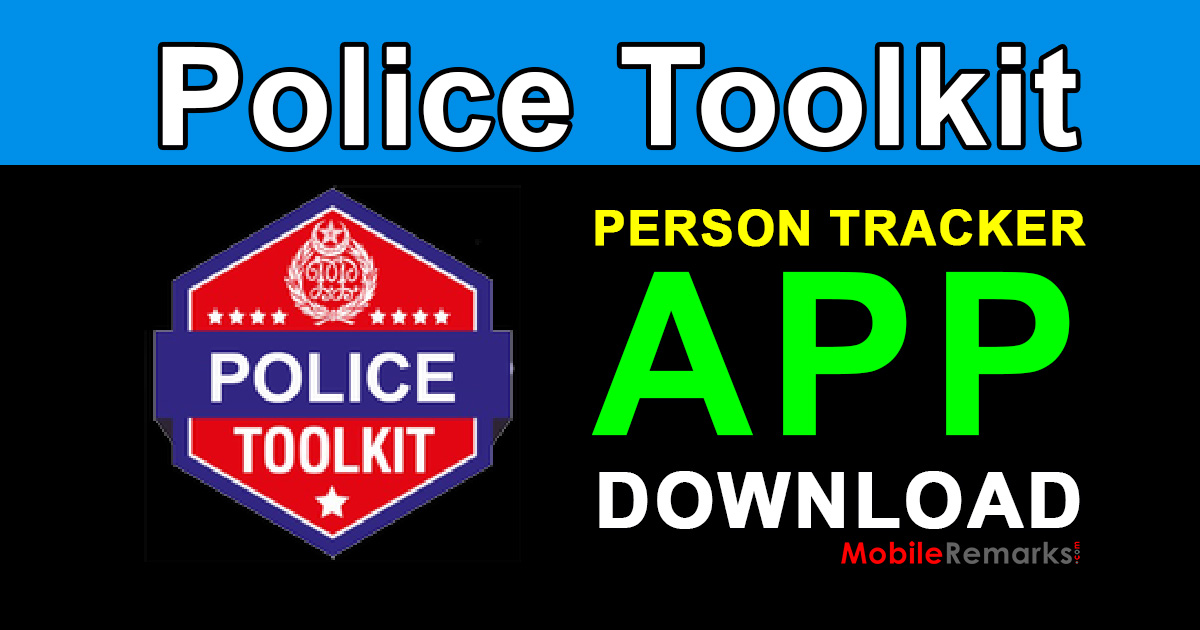 Police Toolkit App Person Tracker Free Download