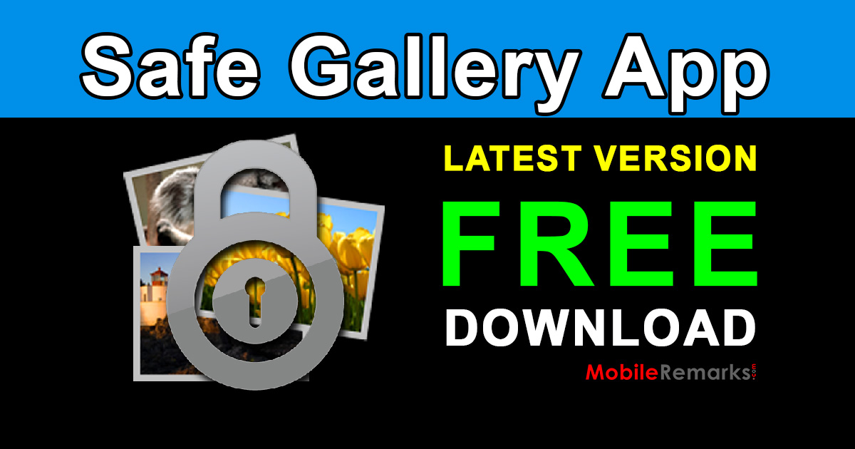 Safe Gallery APK Latest Free Download