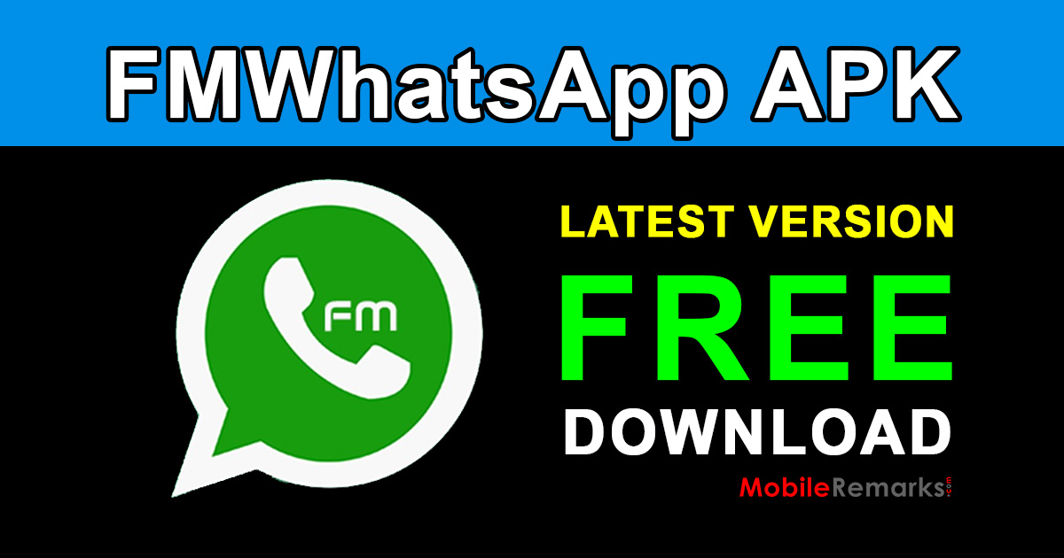 FMWhatsApp APK Free Download Latest Version