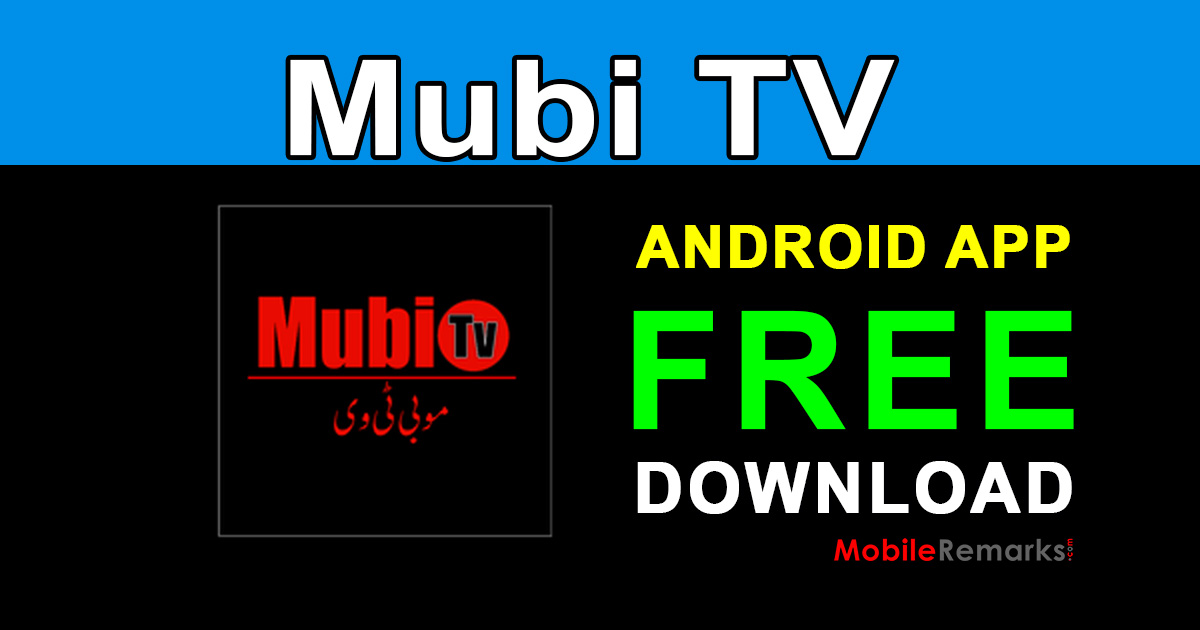 Mubi TV Android App Free Download