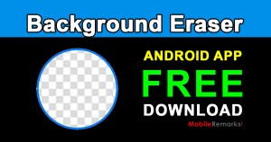 Background Eraser For Android App Free