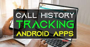 Call History Tracking Android Apps