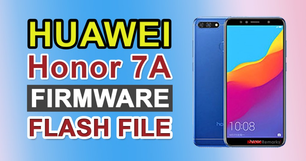 Huawei Honor 7A Firmware Flash File (Stock ROM)