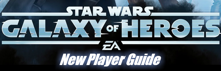 Star Wars: Galaxy of Heroes – New Player Guide with Cheats |