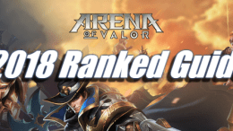 Arena of Valor - 2018 Ranked Guide