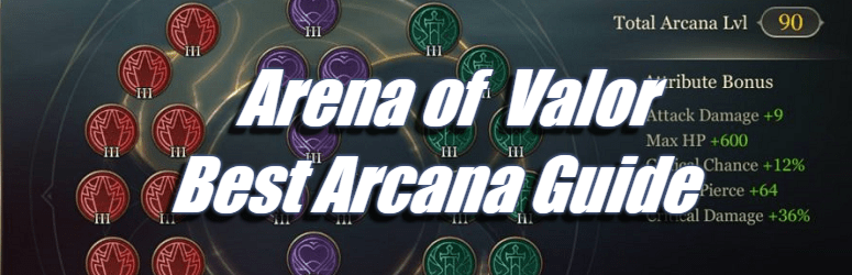 Arena of Valor - Best Arcana Guide
