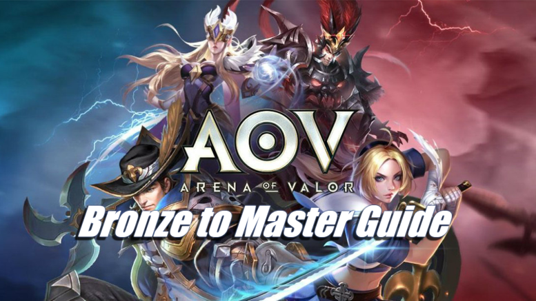 Arena of Valor - Bronze to Master Guide